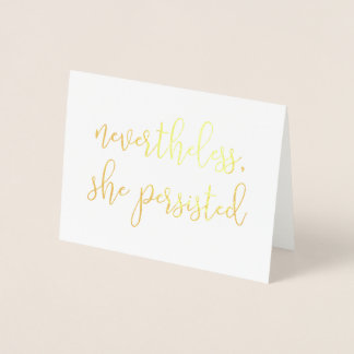 Nevertheless, She Persisted | Gold Foil Card