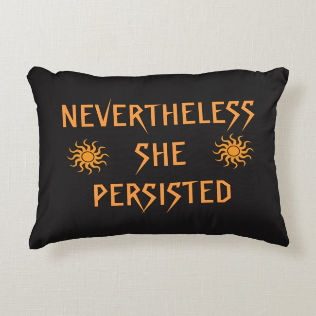 Nevertheless She Persisted Gold Sun Accent Pillow
