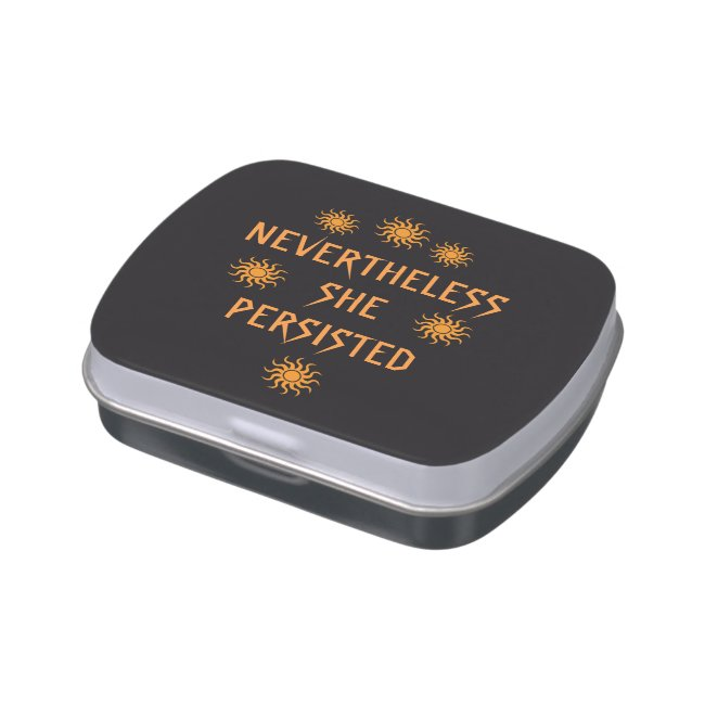 Nevertheless She Persisted Golden Orange Candy Tin