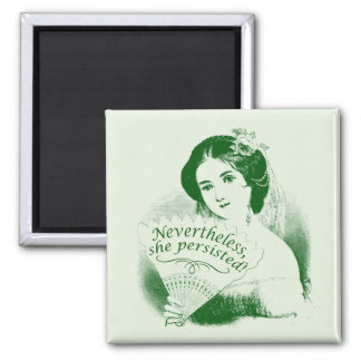 Nevertheless, She Persisted - Green Lady & Fan Magnet