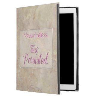 Nevertheless She Persisted iPad Pro Case