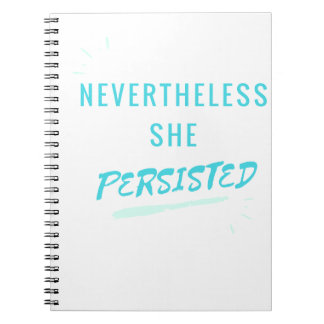 Nevertheless, She Persisted Notebook