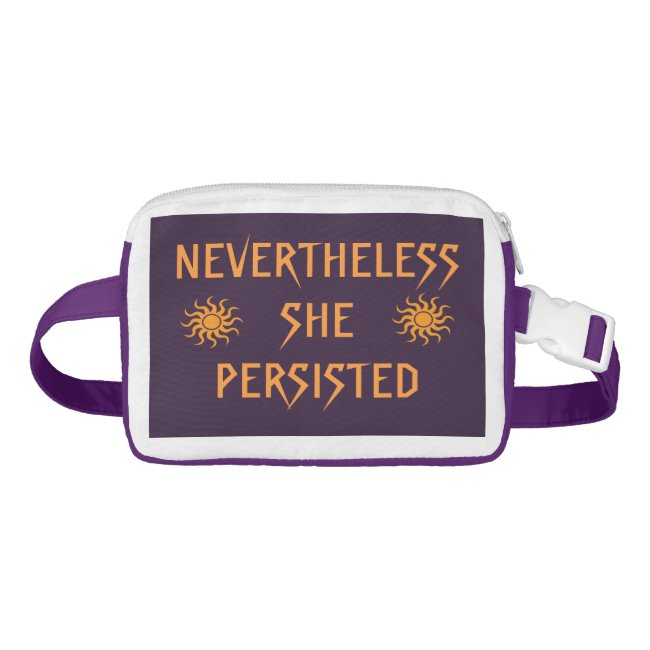 Nevertheless She Persisted Orange Suns Fanny Pack