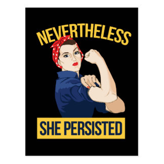 nevertheless she persisted postcard