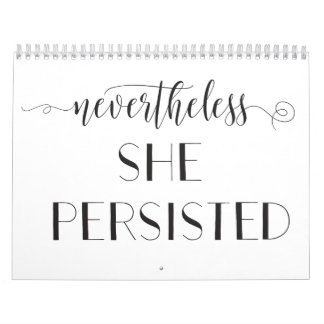Nevertheless She Persisted Quote Calendar