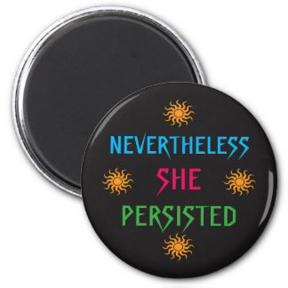 Nevertheless She Persisted Rainbow Sun Magnet