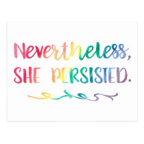 Nevertheless, She Persisted Rainbow Watercolor Postcard