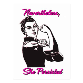 Nevertheless She Persisted Rosie Riveter Postcard