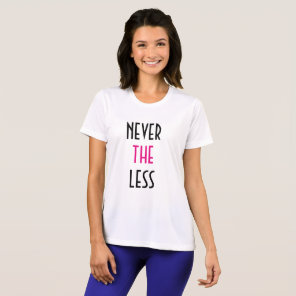Nevertheless, She Persisted Women's Active Shirt