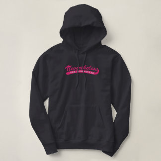 Nevertheless, she purrsisted. hoodie