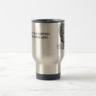 NEVICHI & COFFEE!!.THE GOOD LIFE!! TRAVEL MUG