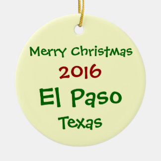 NEW 2016 EL PASO TEXAS MERRY CHRISTMAS ORNAMENT
