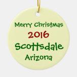 NEW 2016 SCOTTSDALE ARIZONA CHRISTMAS ORNAMENT