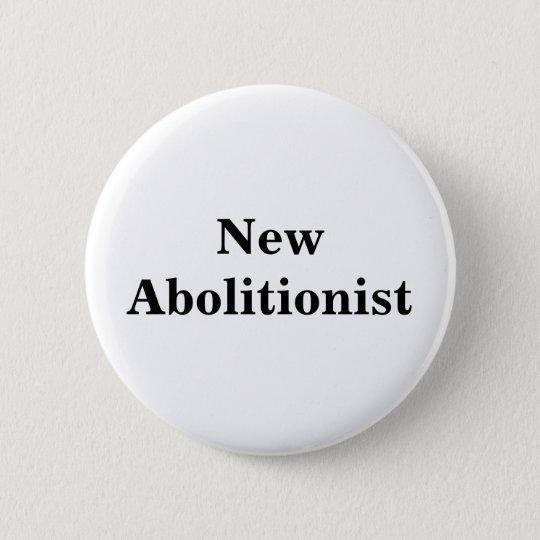 New Abolitionist Pinback Button