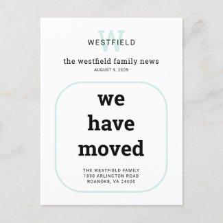 New Address Modern Typography Monogram Moving Announcement Postcard
