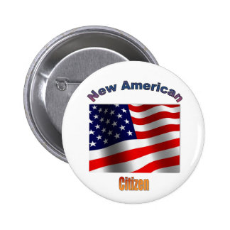 """New American Citizen"" Button"