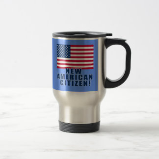 New American Citizen Gifts and Tshirts 15 Oz Stainless Steel Travel Mug