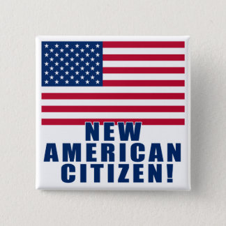 New American Citizen Gifts and Tshirts Pinback Button
