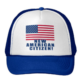 New American Citizen Gifts and Tshirts Trucker Hat