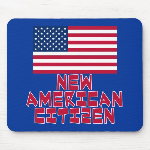 New American Citizen with American Flag Mouse Pads