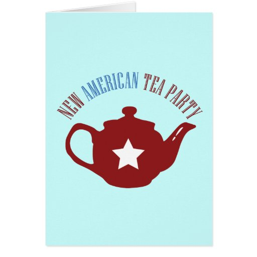 New American Tea Party Card