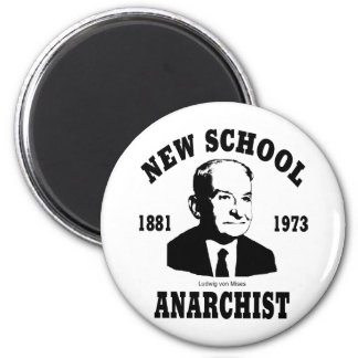 New Anarchist  --  Ludwig von Mises Magnet