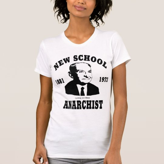 New Anarchist  --  Ludwig von Mises T-Shirt