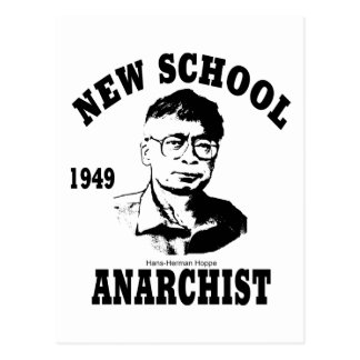 New Anarchists -- Hans-Hermann Hoppe Postcard