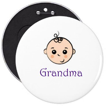 malhcreations New Baby  and Grandma Pinback Button