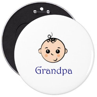 malhcreations New Baby and Grandpa Pinback Button