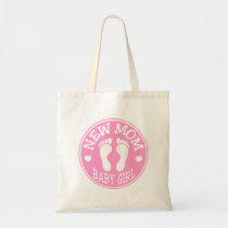 NEW BABY GIRL MOM TOTE BAG