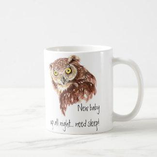New Baby up all night need sleep, Owl Coffee Mugs