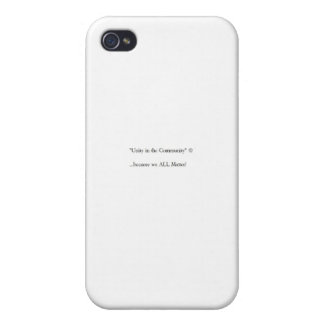 "New basic ""Unity in the Community""© gear Case For iPhone 4"