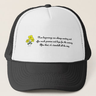 new-beginnings-are-always-exciting-and-offer-much trucker hat