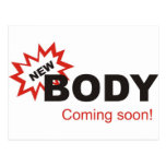New Body Coming Soon Post Cards