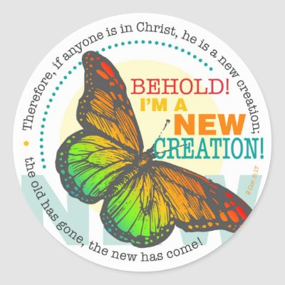 new life  features verse of transformation from 2 corinthians 5 17