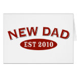 New Dad 2010 Greeting Card