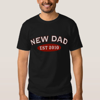 New Dad 2010 T Shirt