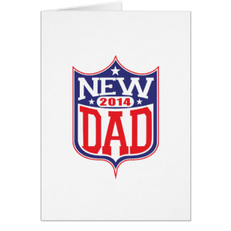 New Dad 2014 Greeting Cards