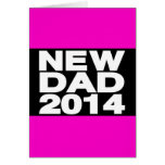 New Dad 2014 Lg Pink Greeting Cards