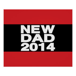 New Dad 2014 Lg Red Posters