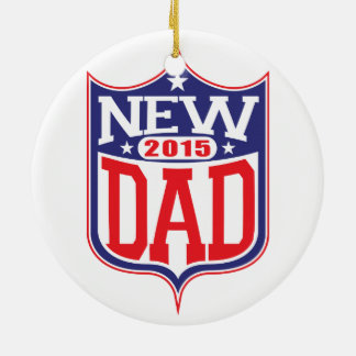 New Dad 2015 Ceramic Ornament