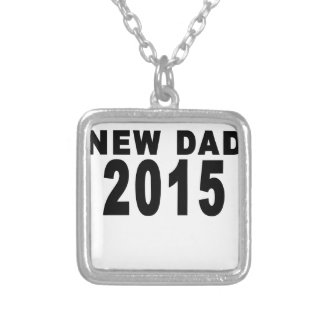 NEW DAD 2015.png Pendants