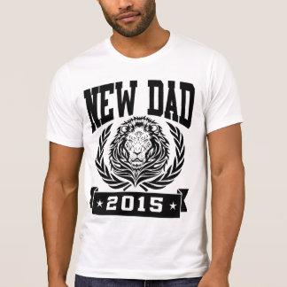 New Dad 2015 T Shirt