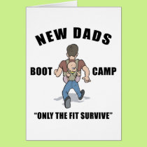 New Dad Boot Camp Card