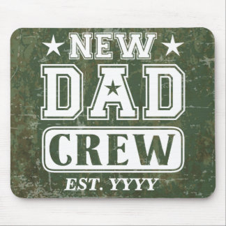 New Dad Crew (Est. Year Customizable) Mouse Pad