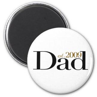 New Dad Est 2009 2 Inch Round Magnet