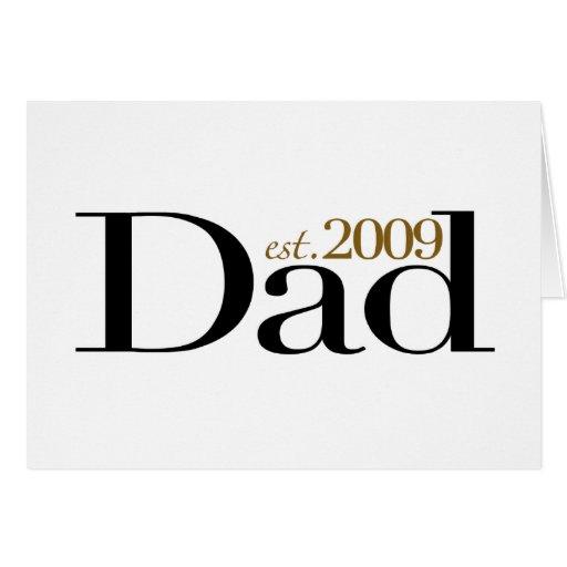 New Dad Est 2009 Greeting Card