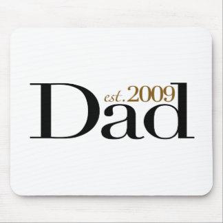 New Dad Est 2009 Mouse Pad