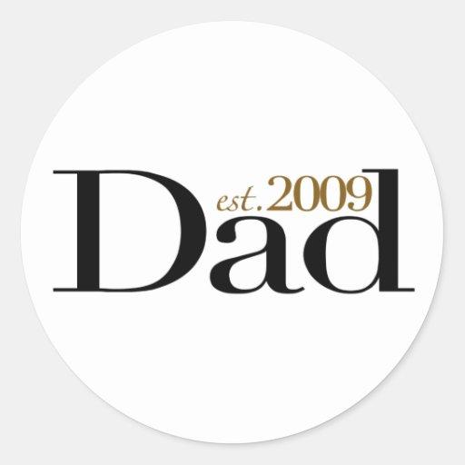 New Dad Est 2009 Stickers